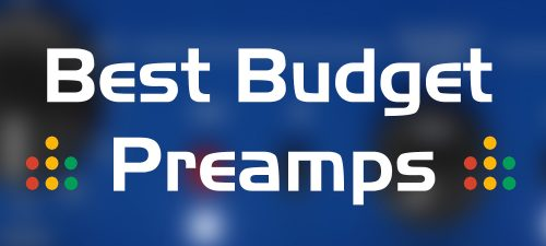 best budget preamps