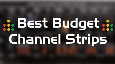 best budget channel strips