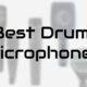 best drum microphones