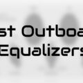 best outboard equalizers