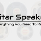 Guitar Speakers: Everything You Need to Know