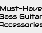 must have bass guitar accessories