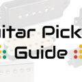 guitar pickups guide