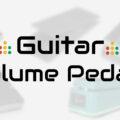 guitar volume pedals