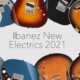 Ibanez New Electric Guitars 2021