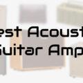 best acoustic guitar amps