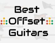 best offset guitars